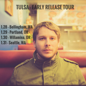 TULSA - EARLY RELEASE TOUR